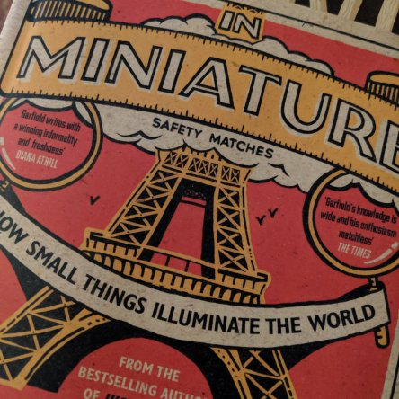 In Miniature by Simon Garfield book cover