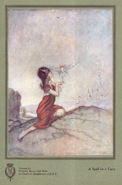 A Spell for a Fairy, Princess Mary's Gift Book, 1914