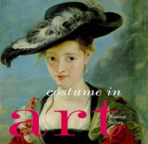 Book cover of National Gallery Costume in Art