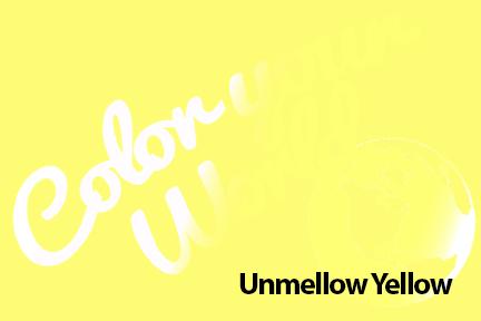 cyw unmellow yellow